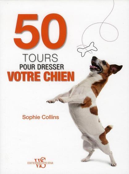 livre 50 tours pour dresser votre chien. Black Bedroom Furniture Sets. Home Design Ideas